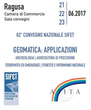 62° Convegno Nazionale SIFET GEOMATICA: APPLICAZIONI Archeologia | Agricoltura di precisione Terremoto ed emergenze | Foreste e patrimonio naturale